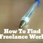 How To Find Freelance Work