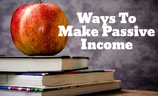 how to make passive income with 100